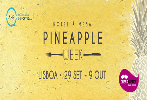 Pineapple Week nos hotéis da Grande Lisboa