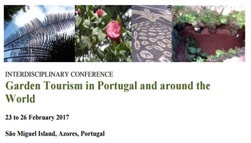 "Colóquio ""Garden Tourism in Portugal and around the World"" nos Açores"