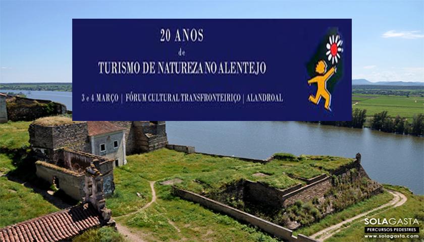 """Seminário """"20 Anos de Turismo de Natureza no Alentejo"""" começa hoje"""
