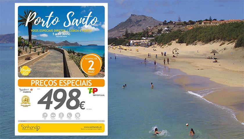 Sonhando oferece Porto Santo a preço especial