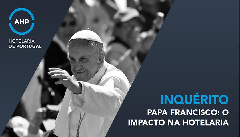"Inquérito AHP – ""Papa Francisco: o impacto na hotelaria"""