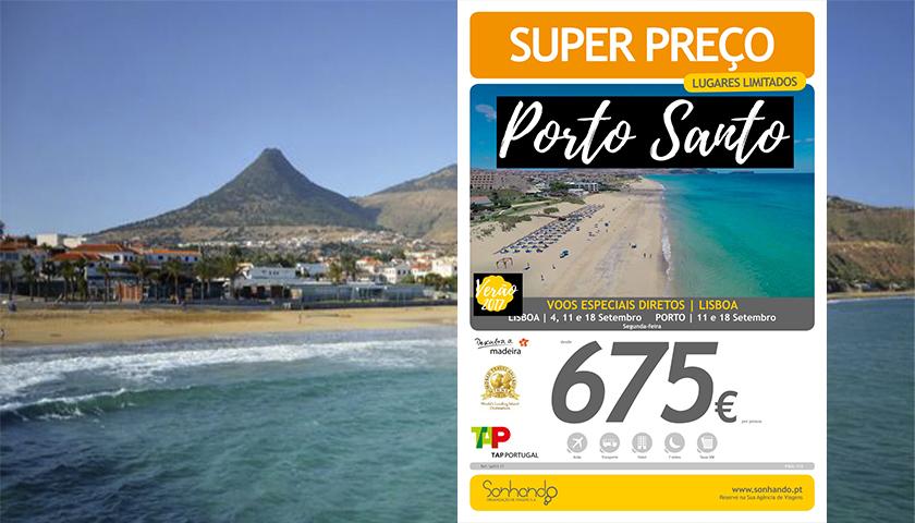 Sonhando propõe Porto Santo em super preço