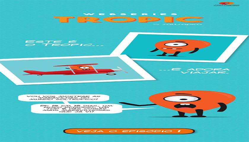 Soltrópico lança webseries Tropic
