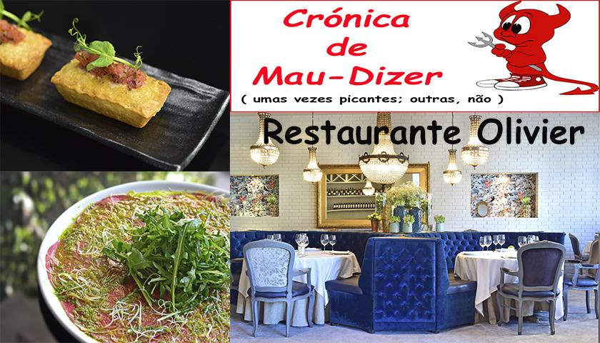 """Um jantar """"imposto"""" no Restaurante Olivier"""