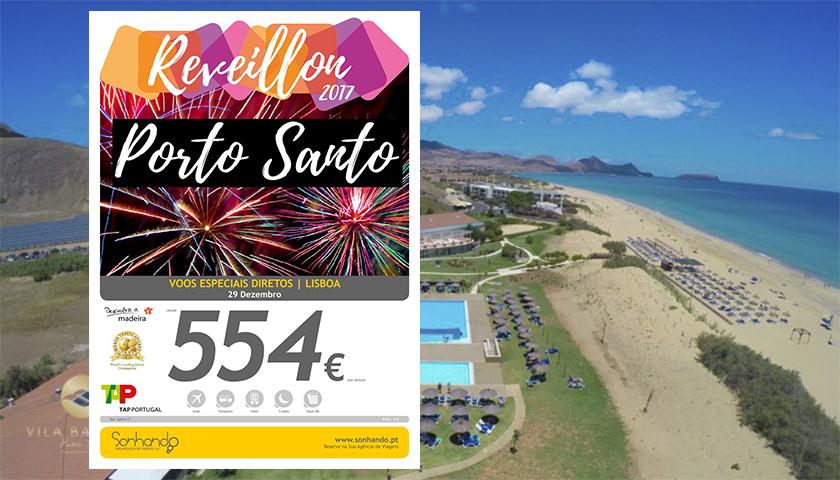 Sonhando propõe réveillon em Porto Santo