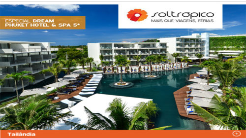 Soltrópico com programa especial para o Dream Phuket Hotel & Spa